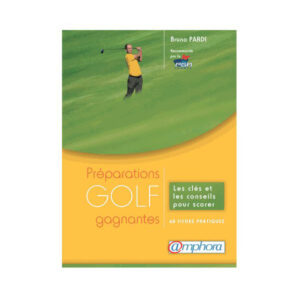 Golf – Préparations Gagnantes AMPHORA