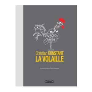 Christian Constant La Volaille