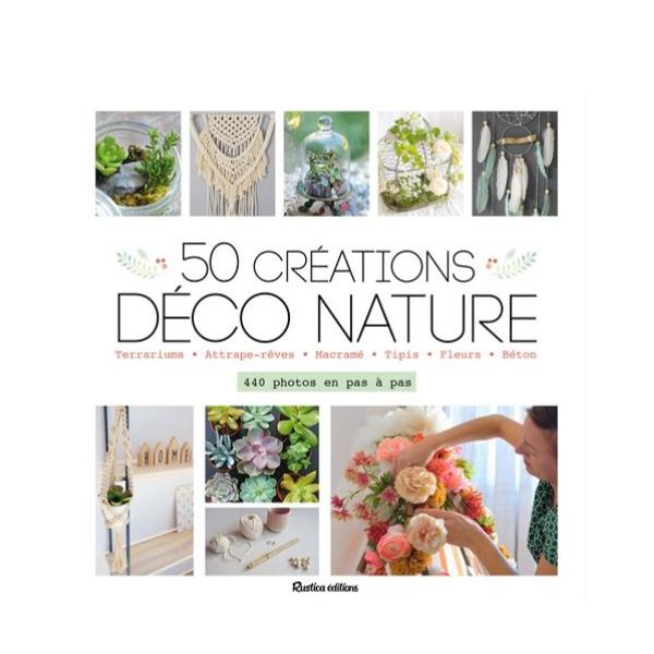 50 Créations Déco Nature Rustica Editions