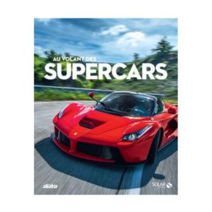 Au Volant des Supercars Coédition Solar/Sport Auto